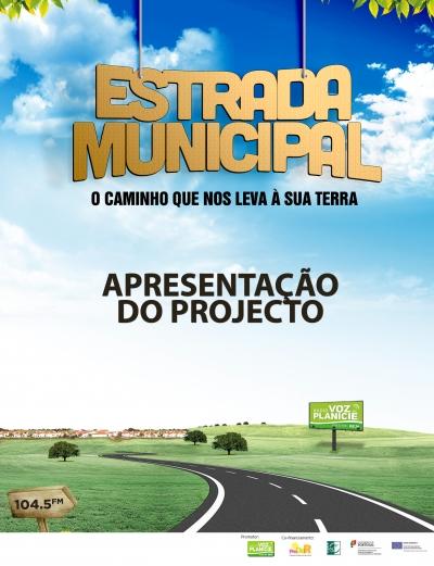 Estrada Municipal - Apresentação do Projecto