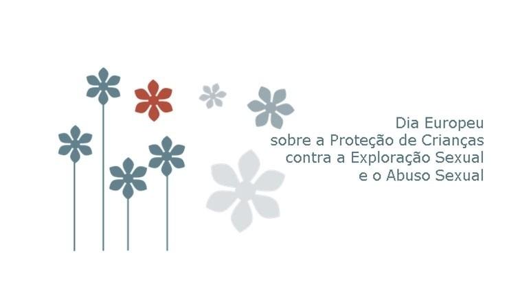 Dia Europeu contra Exploração e Abuso Sexual