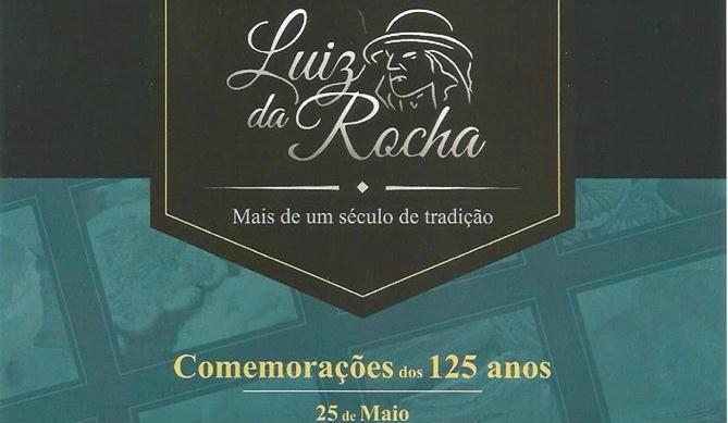 125 anos Luiz da Rocha