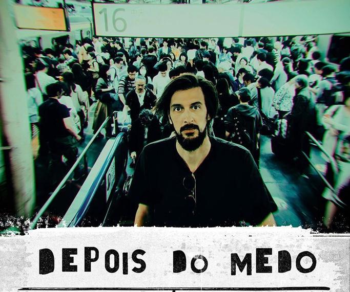 """""""Depois do Medo"""" Bruno Nogueira"""