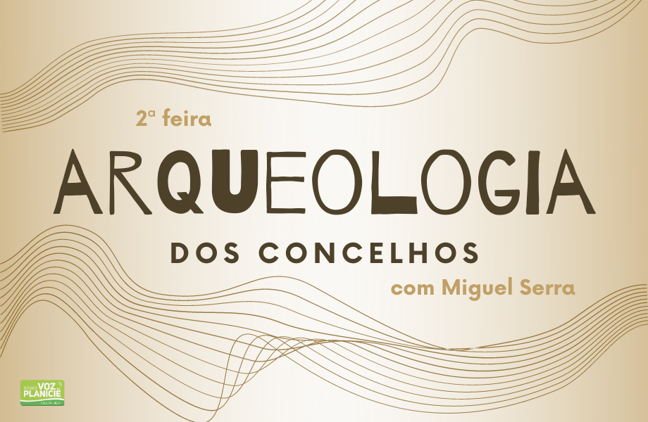 Arqueologia dos concelhos