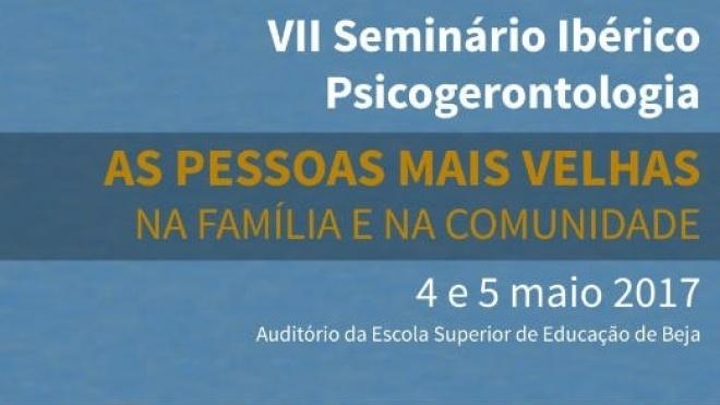 VII Seminário Ibérico de Psicogerontologia no IPBeja