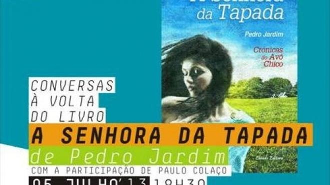 """""""Conversas à volta do livro"""" apresenta """"Senhora da Tapada"""""""