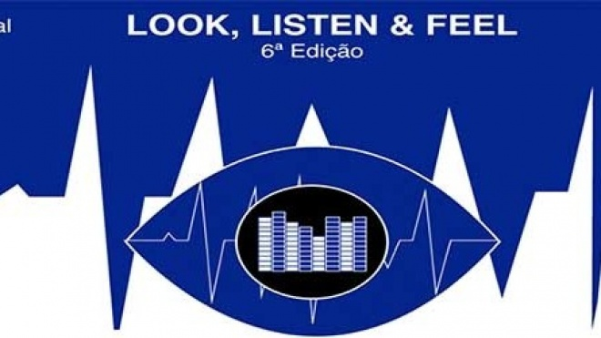 6ª edição do Evento Look, Listen & Feel realiza-se hoje