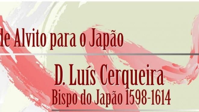 Alvito assinala IV Centenário da morte de D. Luís Cerqueira