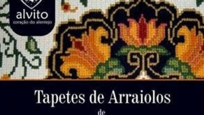 Tapetes de Arraiolos para apreciar em Alvito