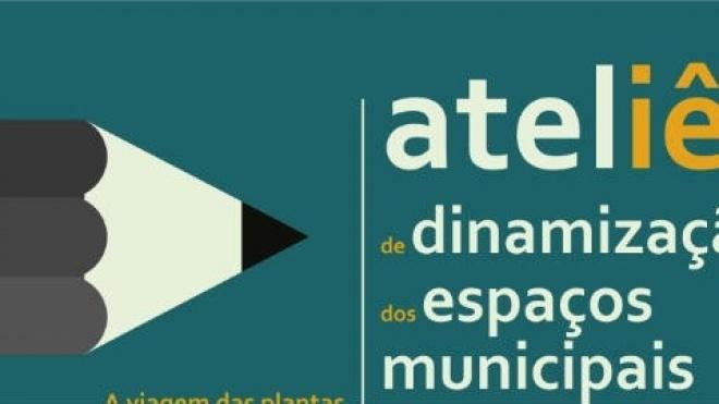 Ateliers de dinamização de espaços municipais em Moura