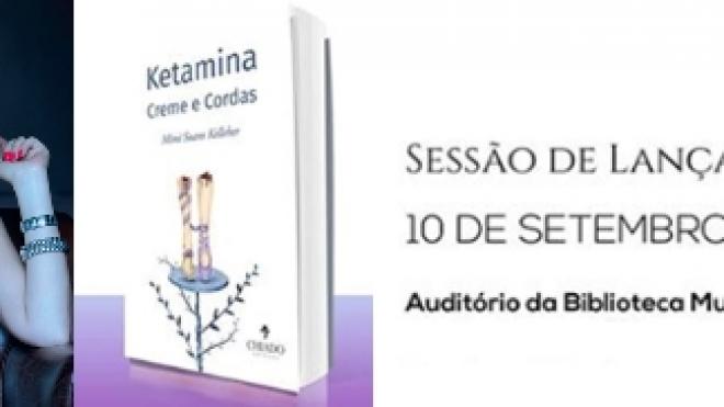 """Lançamento do livro """"Ketamina Creme e Cordas"""" em Aljustrel"""