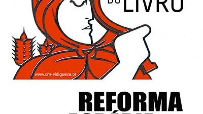 """""""Reforma Agrária - A Revolução no Alentejo"""" em Vidigueira"""