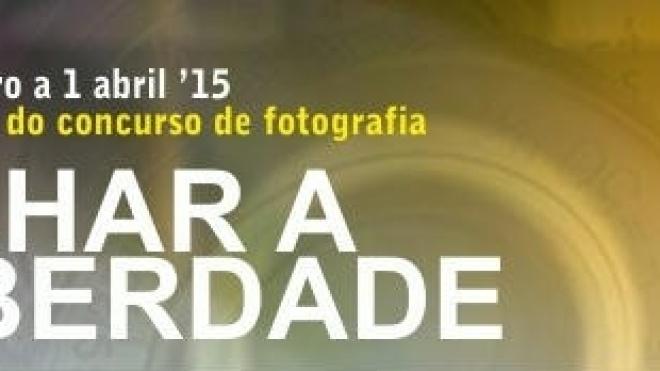 """Concurso de fotografia """"Olhar a Liberdade"""""""