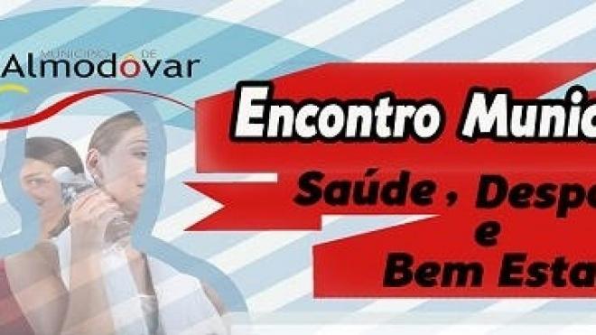 """Almodôvar realiza encontro municipal """"Saúde, Desporto e Bem-estar"""""""