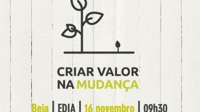 """Colóquio de encerramento da iniciativa """"Criar Valor na Mudança"""""""