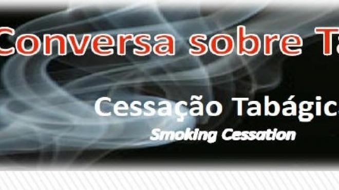 Conversa sobre Tabaco-Cessação Tabágica na ESTIG