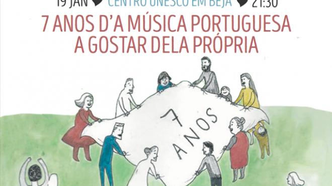 """7 Anos """"d?A Música Portuguesa a Gostar Dela Própria"""" no Centro UNESCO"""