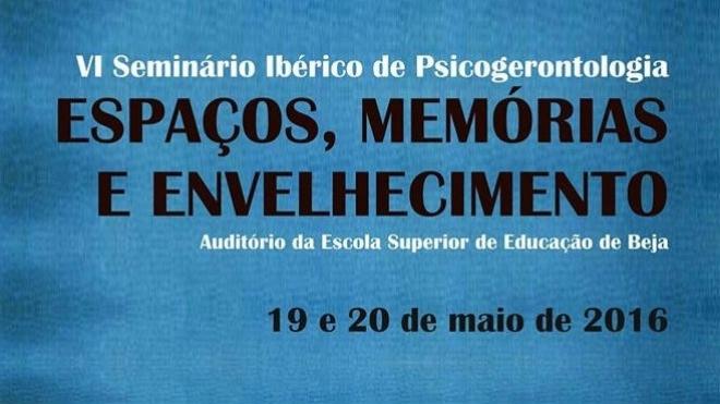 VI Seminário Ibérico de Psicogerontologia