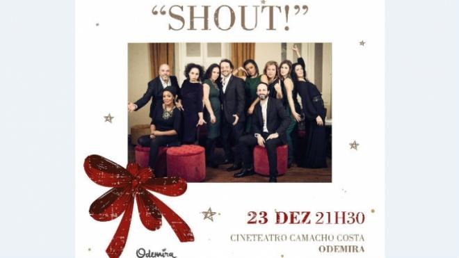 Shout! Fazem hoje concerto de Natal em Odemira
