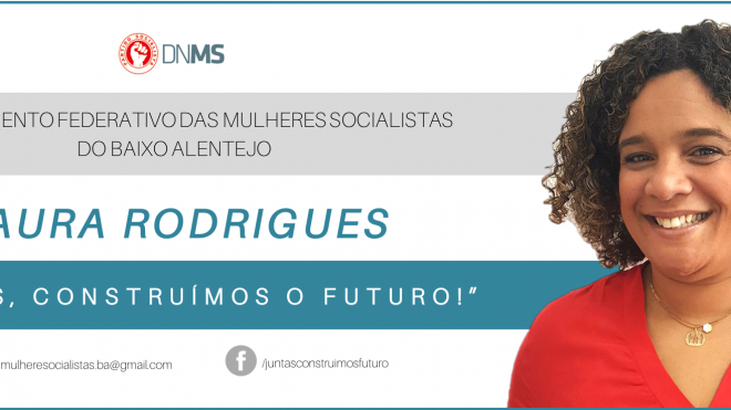 Laura Rodrigues candidata ao Departamento Federativo das Mulheres Socialistas