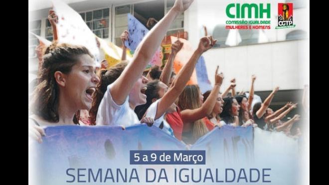 CGTP promove Semana da Igualdade