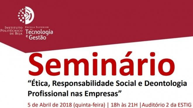 ESTIG promove Seminário sobre Ética e Deontologia nas Empresas