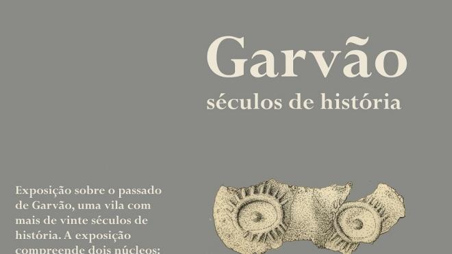 """Inauguração de exposição """"Garvão – séculos de história"""""""