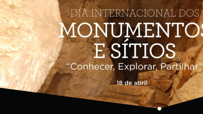 Comemora-se hoje o Dia Internacional dos Monumentos e Sítios