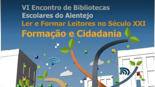 VI Encontro de Bibliotecas Escolares do Alentejo realiza-se hoje