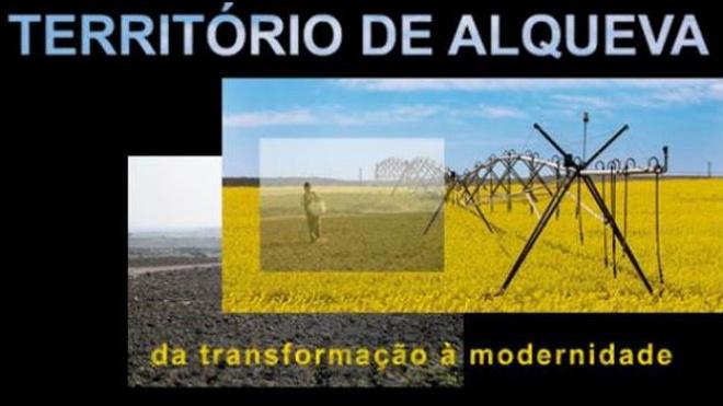 """""""Território de Alqueva: da transformação à modernidade"""" é tema de exposição"""