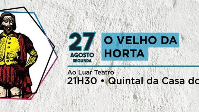 """""""Ao Luar Teatro"""" apresenta """"O Velho da Horta"""" em Salvada"""