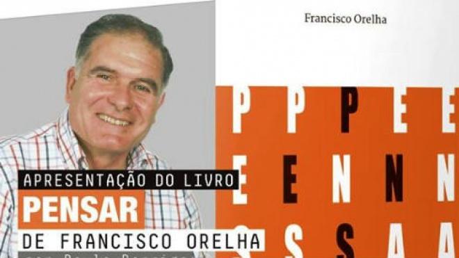 """Francisco Orelha apresenta o livro """"Pensar"""""""