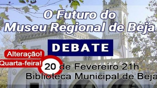 O futuro do Museu Regional Rainha D. Leonor é debatido hoje em Beja