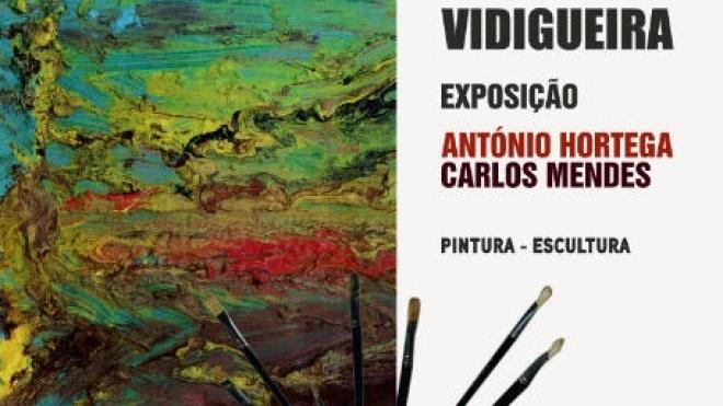 Exposição de António Hortega e Carlos Mendes para ver em Vidigueira
