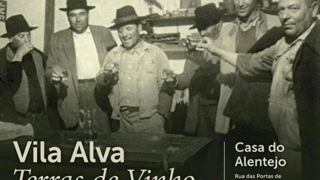 """""""Vila Alva – Terras de Vinho"""" para ver na Casa do Alentejo em Lisboa"""
