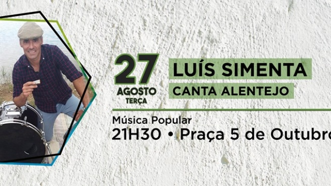 "Luís Simenta ""Canta Alentejo"" na Semana Cultural de Salvada"