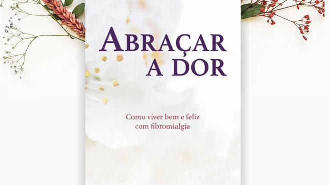 """Livro """"Abraçar a Dor"""" é apresentado hoje na Biblioteca de Beja"""