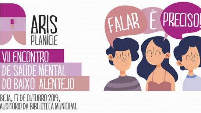 ARIS da Planície: VII Encontro de Saúde Mental do Baixo Alentejo