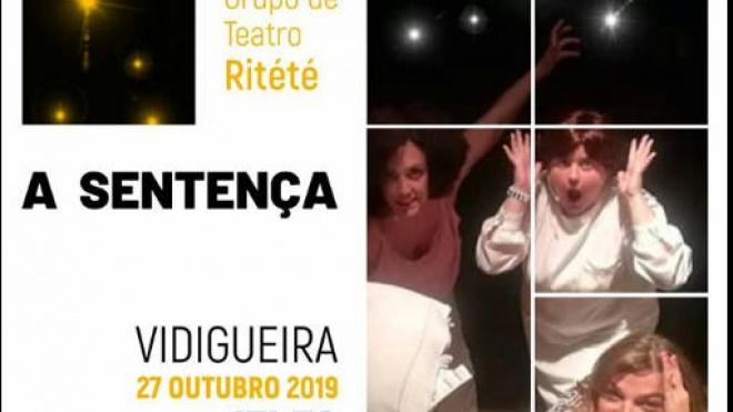 """Vidigueira recebe peça de teatro """"A Sentença"""""""
