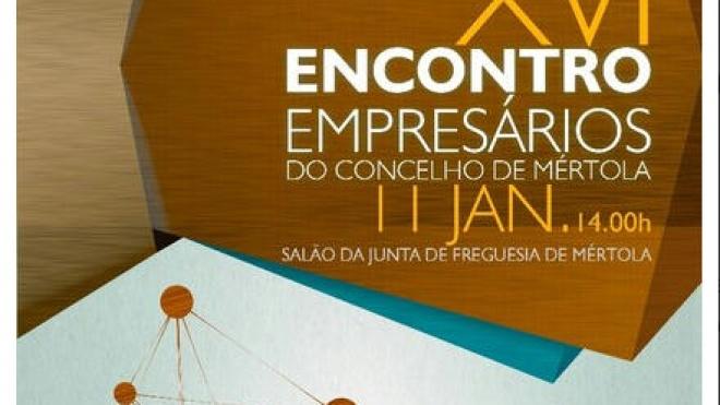 XVI Encontro de Empresários do concelho de Mértola