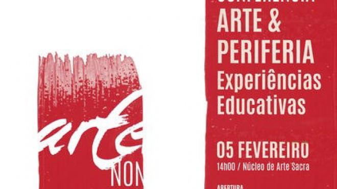 """Mértola: Conferência """"Arte e Periferia: Experiências Educativas"""""""