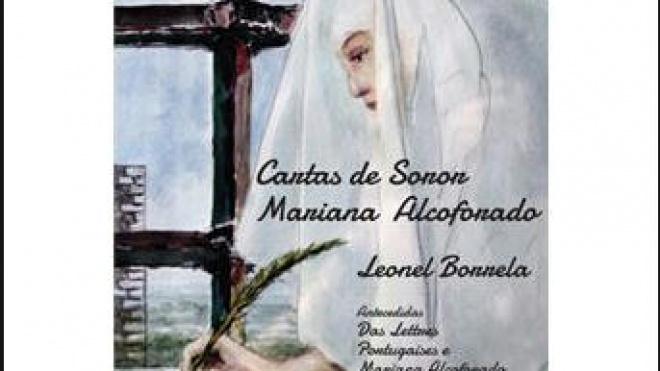 """""""Cartas de Soror Mariana Alcoforado"""": são apresentadas hoje em Beja"""