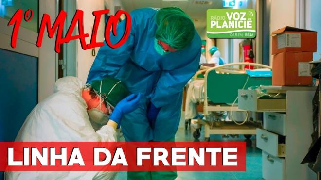 1º de Maio: Enfermeiros na Linha da Frente