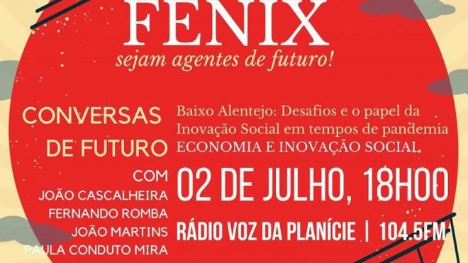 """FENIX: """"Economia e Inovação Social"""" é o tema do programa que se realiza hoje"""