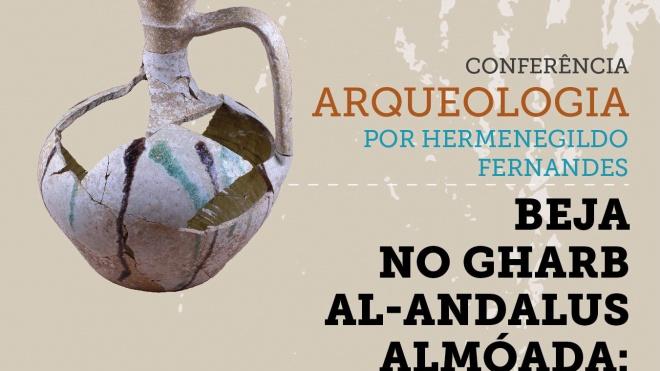 "Centro UNESCO: recebe conferência sobre ""Beja no Gharb al-Andalus almóada"""