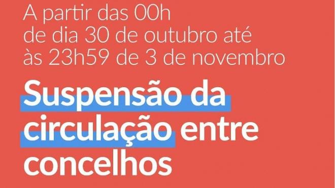 É proibido circular entre concelhos até ao dia 3 de novembro