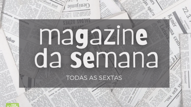 """""""Magazine da Semana"""" tem como comentadora Conceição Margalha"""
