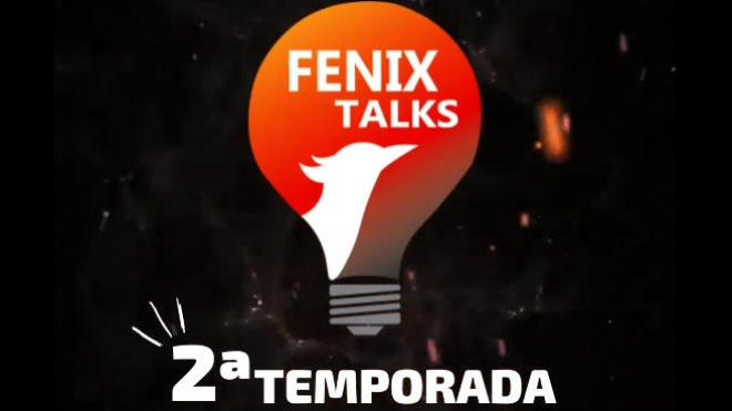 "IISBA: décima sexta ""Fenix Talks"" da 2ª temporada realiza-se hoje"
