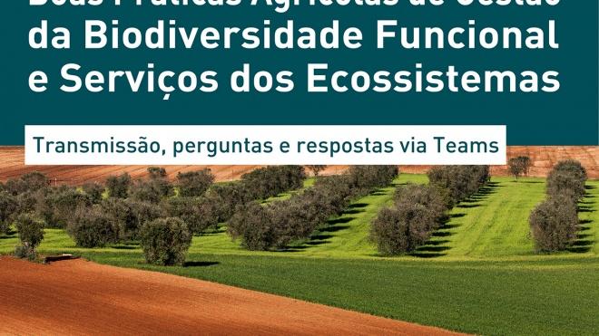 """Webinar """"Boas Práticas Agrícolas de Gestão de Biodiversidade Funcional e Serviços dos Ecossitemas"""" promovido pela EDIA"""