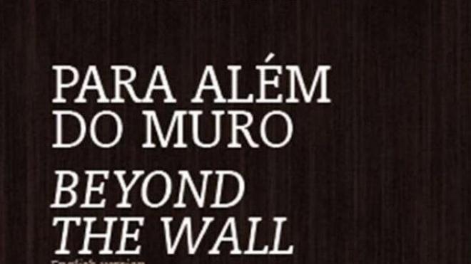 """Lançamento livro """"Para além do muro"""""""