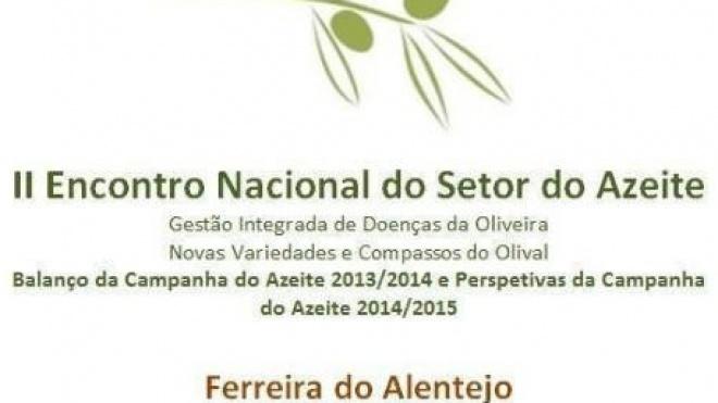 II Encontro Nacional do Azeite em Ferreira do Alentejo
