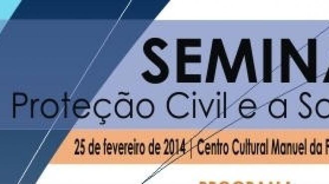 """Seminário """"A Protecção Civil e a Sociedade"""""""