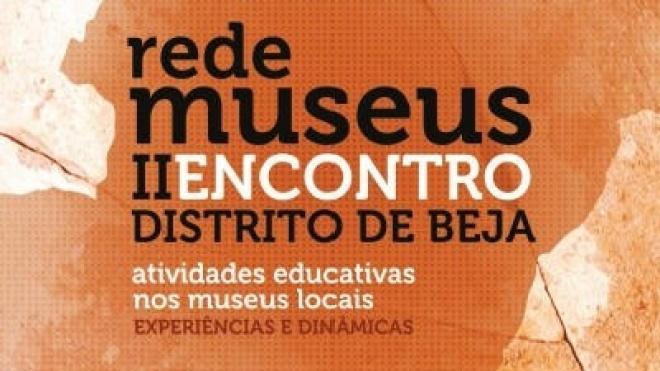 II Encontro da Rede de Museus do Distrito de Beja em Mértola